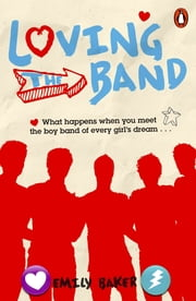 Loving the Band ebook by Emily Baker