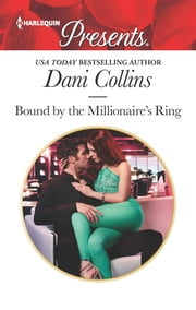 Bound by the Millionaire's Ring ebook by Dani Collins