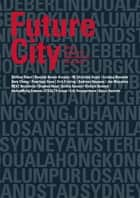 Future City ebook by Stephen Read, Jürgen Rosemann, Job van Eldijk