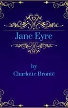 Jane Eyre (English Edition) ebook by Charlotte Brontë
