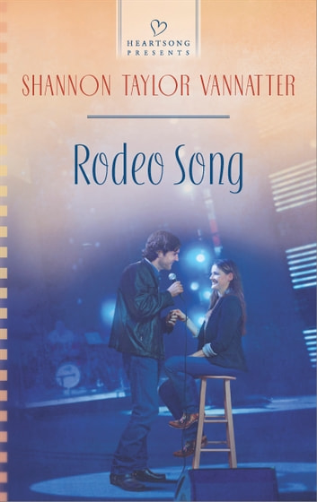 Rodeo Song eBook by Shannon Taylor Vannatter