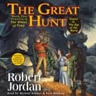 The Great Hunt - Book Two of 'The Wheel of Time' Audiolibro by Robert Jordan, Kate Reading, Michael Kramer