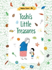 Toshi's Little Treasures ebook by Nadine Robert