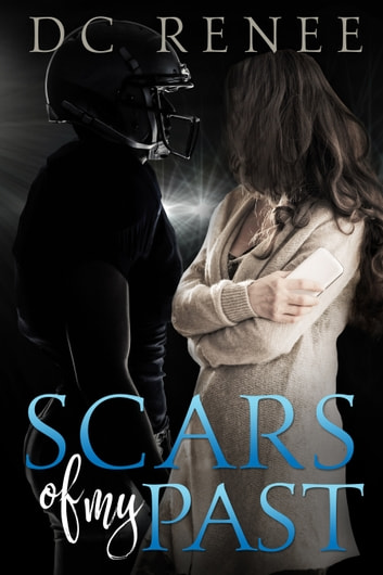 Scars of my Past ebook by DC Renee