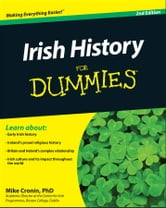 Irish History For Dummies ebook by Mike Cronin