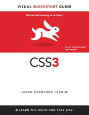 CSS3: Visual QuickStart Guide ebook by Teague, Jason Cranford