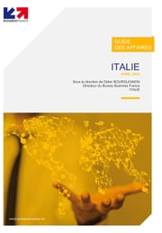 Guide des affaires Italie ebook by Italie Business France