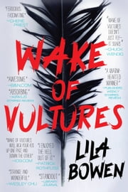 Wake of Vultures ebook by Lila Bowen