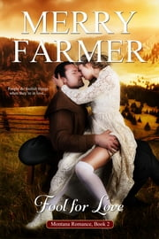 Fool for Love ebook by Merry Farmer