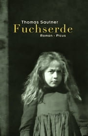 Fuchserde - Roman eBook by Thomas Sautner