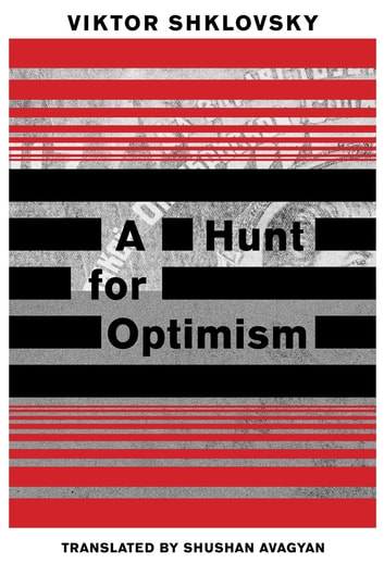 A Hunt for Optimism ebook by Viktor Shklovsky