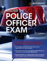 Master the Police Officer Exam, 19th edition ebook by Peterson's