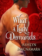 What a Lady Demands ebook by Ashlyn Macnamara