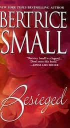 Besieged ebook by Bertrice Small