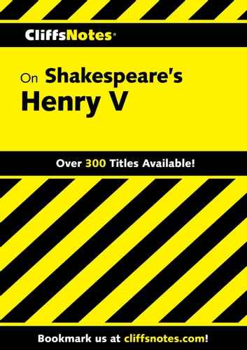 CliffsNotes on Shakespeare's Henry V ebook by Jeffrey Fisher