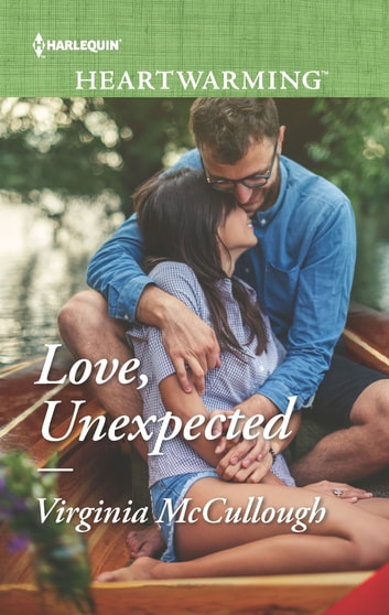 Love, Unexpected - A Clean Romance ebook by Virginia McCullough