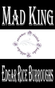 Mad King ebook by Edgar Rice Burroughs