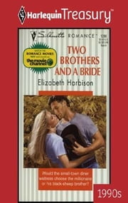 Two Brothers And A Bride ebook by Elizabeth Harbison