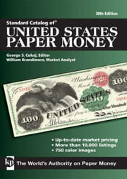 Standard Catalog of United States Paper Money ebook by George S. Cuhaj,William Brandimore