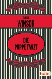 Die Puppe tanzt ebook by Diana Winsor