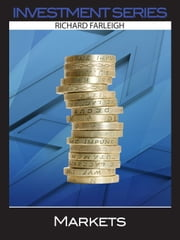 Markets: Investment Series ebook by Richard Farleigh