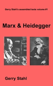 Marx and Heidegger ebook by Gerry Stahl