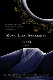Mona Lisa Awakening ebook by Sunny