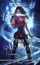 Pirate Academy ebook by Eva Pohler