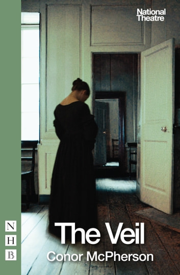 The Veil (NHB Modern Plays) ebook by Conor McPherson