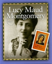 Lucy Maud Montgomery ebook by Terry Barber
