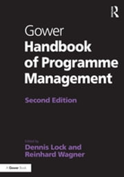 Gower Handbook of Programme Management ebook by Dennis Lock,Reinhard Wagner