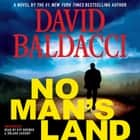 No Man's Land - John Puller Series audiobook by David Baldacci
