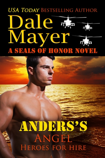 Anders's Angel - Heroes for Hire Series, Book 17 ebook by Dale Mayer