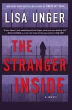 The Stranger Inside ebook by Lisa Unger