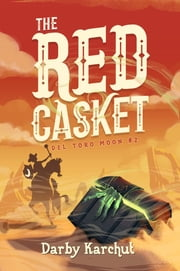 The Red Casket ebook by Darby Karchut