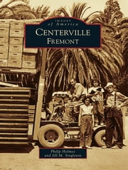 Centerville, Fremont ebook by Philip Holmes