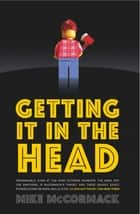 Getting it in the Head ebook by