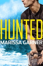 Hunted ebook by Marissa Garner