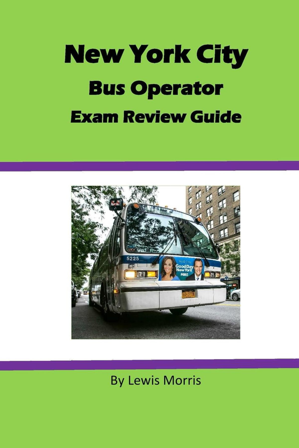 New York City Bus Operator Exam Review Guide eBook by Lewis Morris -  9781540113108 | Rakuten Kobo