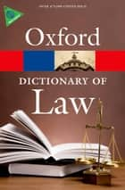 A Dictionary of Law ebook by Elizabeth A. Martin