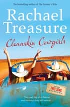Cleanskin Cowgirls ebook by Rachael Treasure