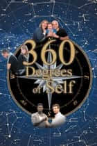 360 Degrees of Self ebook by David Smith