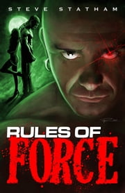 Rules of Force ebook by Steve Statham