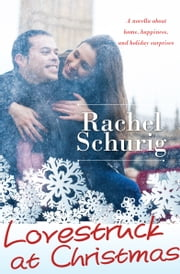 Lovestruck at Christmas ebook by Rachel Schurig