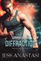 Diffraction ebook by Jess Anastasi
