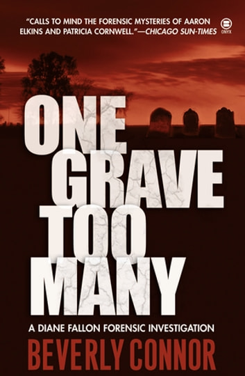 One Grave Too Many eBook by Beverly Connor