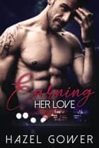 Earning Her Love ebook by