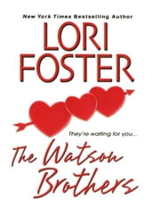 The Watson Brothers ebook by Foster, Lori