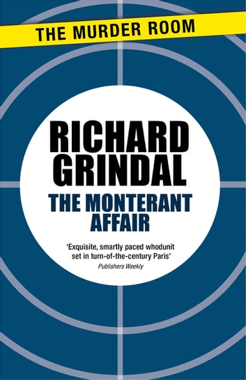 The Monterant Affair eBook by Richard Grindal