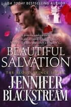 Beautiful Salvation ebook by Jennifer Blackstream